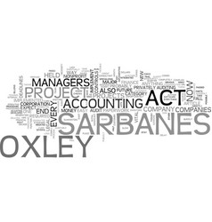 what comes after sarbanes oxley text word cloud vector image