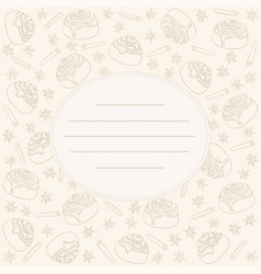 cinnamon rolls and spice card copy space for text vector image