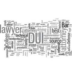 How to find a good dui attorney vector