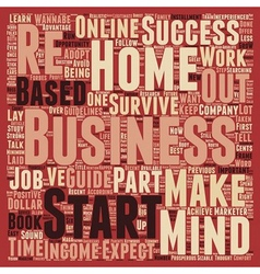 Home Based Business A Wannabe s Survival Guide vector image vector image