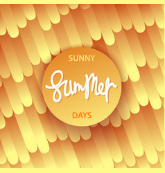 sunny summer days poster vector image