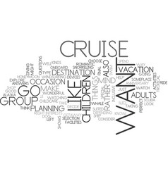 What cruise is right for you text word cloud vector