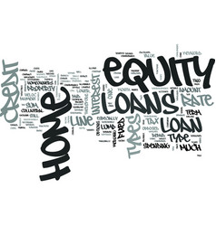 z types of home equity loans text word cloud vector image