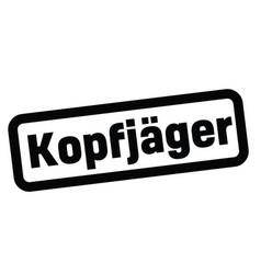 Headhunter stamp in german vector
