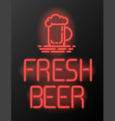 Fresh beer neon sign or emblem vector