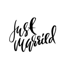 just married dry brush lettering hand drawn vector image