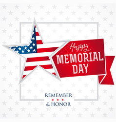 memorial day remember honor star light banner vector image