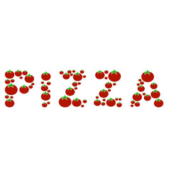pizza word composition of tomato vector image