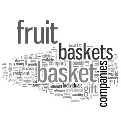 how to find fruit basket companies vector image