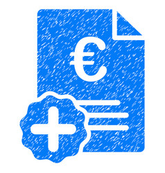 Euro medical invoice grunge icon vector