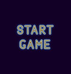 Neon inscription of start game vector