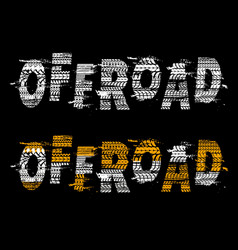 car off road typography with tires trails vector image