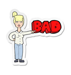 Sticker of a cartoon woman pointing out the bad vector
