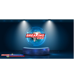 table and breaking news banner background vector image