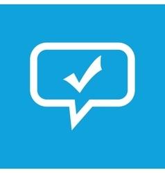 Tick mark message icon vector image vector image