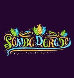greeting card for samba parade vector image