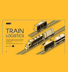 train logistics service isometric website vector image