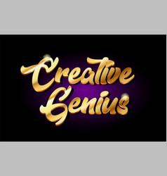 Creative genius 3d gold golden text metal logo vector
