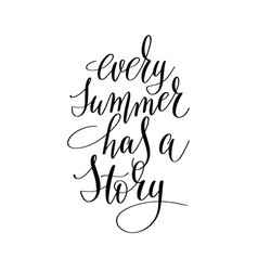 every summer has a story inspirational quote about vector image