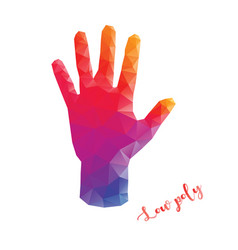 colorful hand in low poly style with lettering vector image