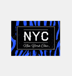 nyc slogan typography on zebra or tiger pattern vector image
