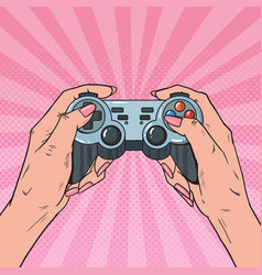 Pop art woman holding gamepad console video game vector