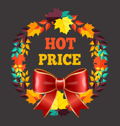 seasonal offer hot price banner fall leaves vector image