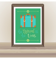 Poster - to travel is to live vector