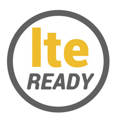 lte sticker with ready word in circle frame vector image