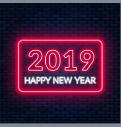 2019 happy new year neon lettering on dark vector image