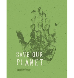 Save our planet poster handmark vector