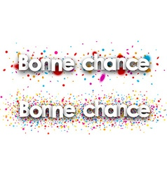 Bonne Chance Paper Banner Set vector