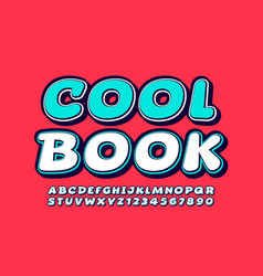 bright sign cool book with creative font vector image