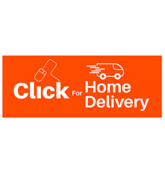 Click for home delivery internet shopping concept vector