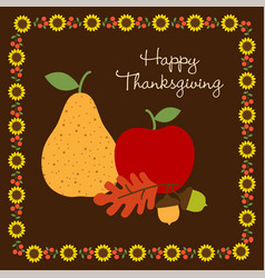 happy thanksgiving with with fruit and sunflower b vector image