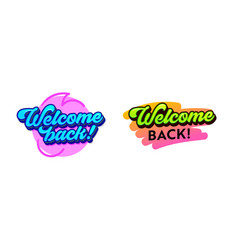 set banners with welcome back typography vector image