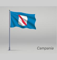 Waving flag campania - region italy on vector