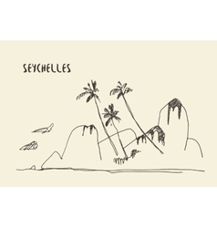 Sketch Seychelles view drawn vector image