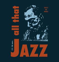 All that jazz music festival for t shist design vector