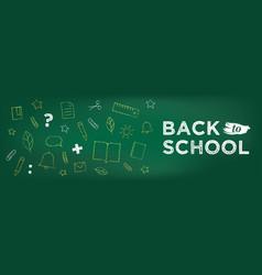 Back to school banner chalk drawing on blackboard vector