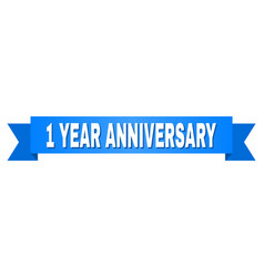 Blue tape with 1 year anniversary text vector