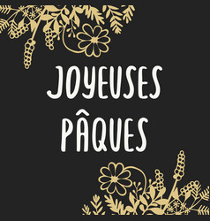 French easter greeting card joyeuses paques with vector