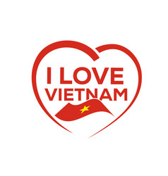 I love vietnam vector