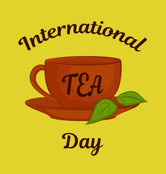 International tea day theme clay cup with leaves vector