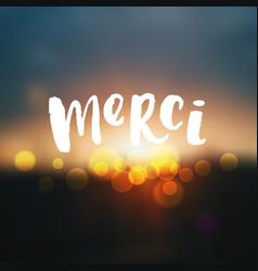 Trendy hand lettering poster merci vector