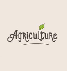 Agriculture word text typography design logo icon vector