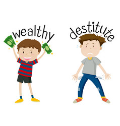 English opposite word of wealthy and destitute vector