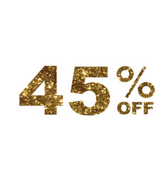 Luxury golden glitter forty five percent special vector