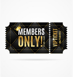 Realistic 3d detailed vip ticket members only vector
