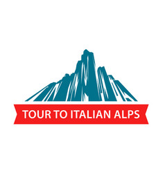 Tour to italian alps logo for travel hiking vector